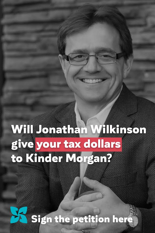 Will Jonathan Wilkinson give your tax dollars to Kinder Morgan?